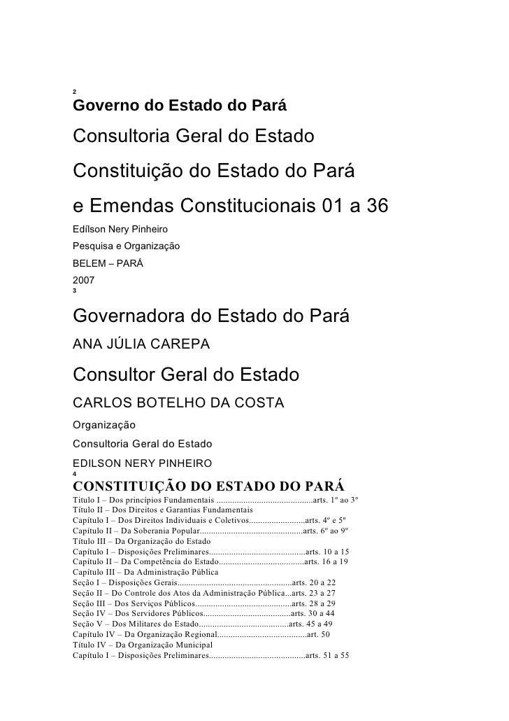 Constituição do Estado do Pará2Governo do Estado do ParáConsultoria Geral do EstadoConstituição do Estado do Paráe Emendas...