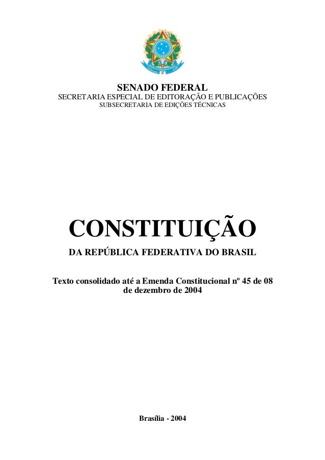 SENADO FEDERAL SECRETARIA ESPECIAL DE EDITORAÇÃO E PUBLICAÇÕES SUBSECRETARIA DE EDIÇÕES TÉCNICAS CONSTITUIÇÃO DA REPÚBLICA...