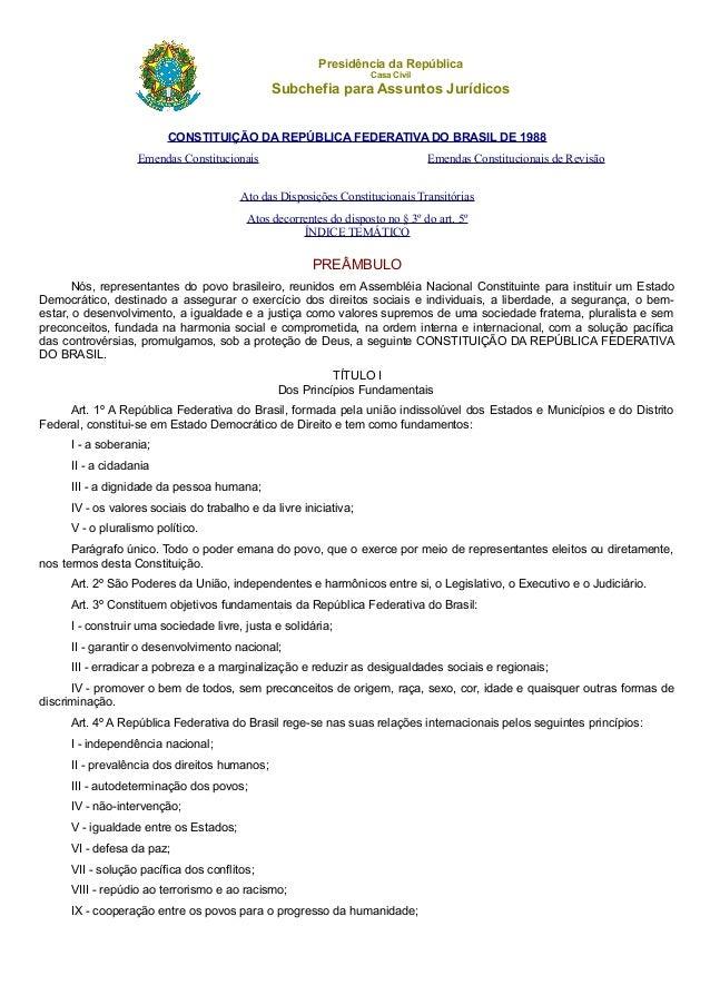 Presidência da República Casa Civil Subchefia para Assuntos Jurídicos CONSTITUIÇÃO DA REPÚBLICA FEDERATIVA DO BRASIL DE 19...