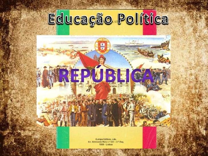 Educação Política<br />República<br />
