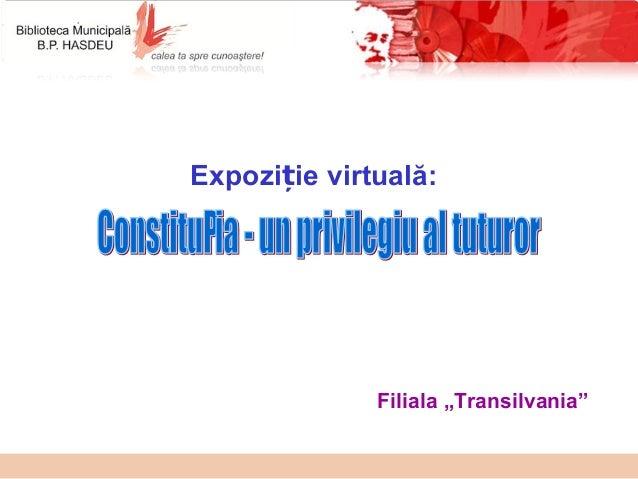 """Expozi ie virtuală:ț Filiala """"Transilvania"""""""
