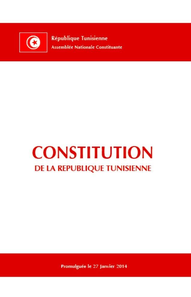 Promulguée le 27 Janvier 2014 constitution DE LA REPUBLIQUE TUNISIENNE