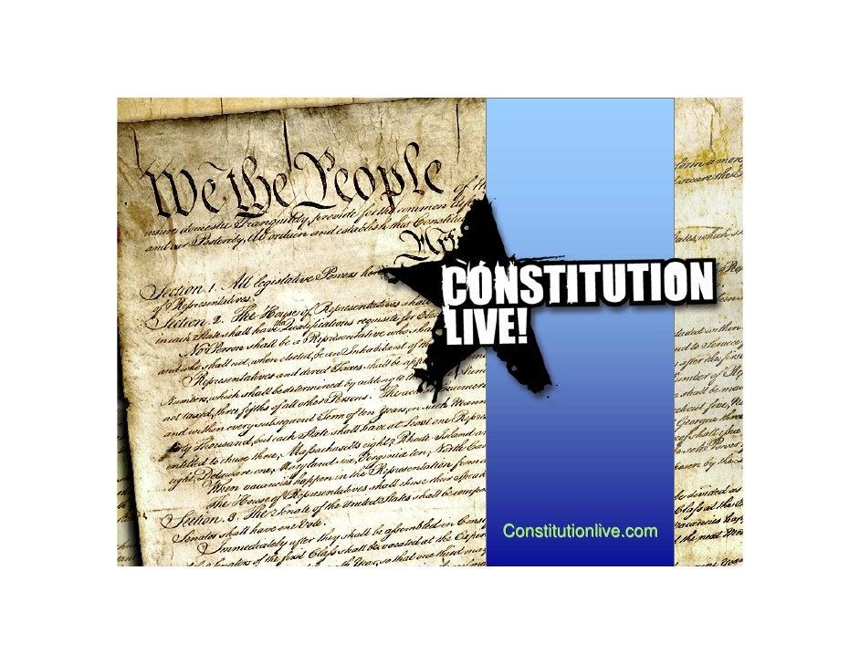 Constitution Live!  - the presentation