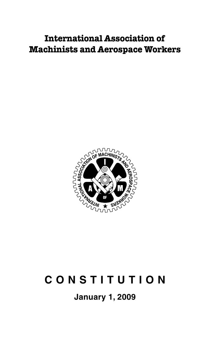 International Association ofMachinists and Aerospace Workers   CONSTITUTION         January 1, 2009