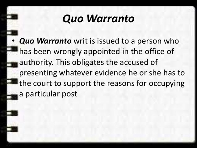 quo warranto under indian constitution Meaning and types of writs meaning writs to safeguard the fundamental rights guaranteed under part iii of the constitution of india and quo warranto.
