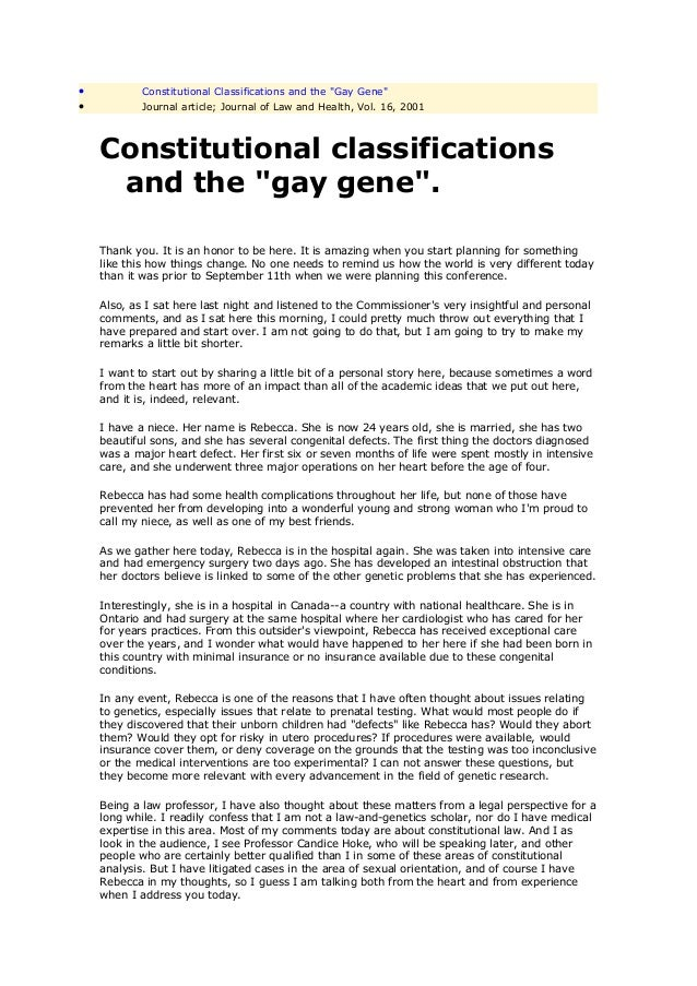 """•           Constitutional Classifications and the """"Gay Gene""""•           Journal article; Journal of Law and Health, Vol. ..."""