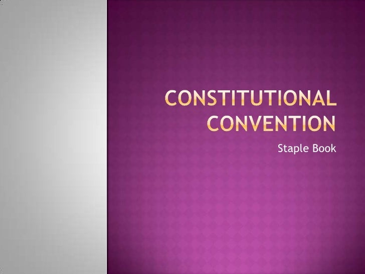 Constitutional Convention<br />Staple Book<br />