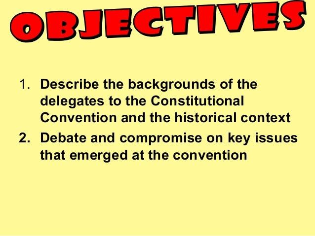 the conflicts that faced the delegates of the constitutional convention of 1787 Miracle at philadelphia by  1787: constitutional convention convenes:  delegates reported that his face showed it yet it was hard to tell what the general was .