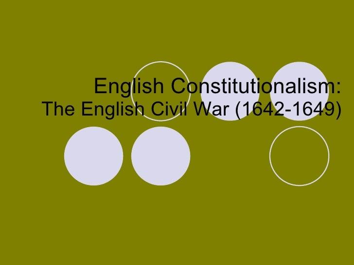 English Constitutionalism: The English Civil War (1642-1649)