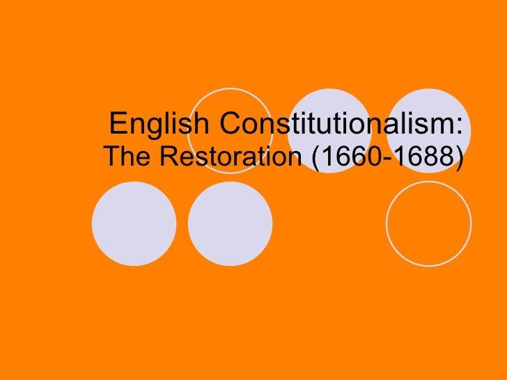 English Constitutionalism: The Restoration (1660-1688)