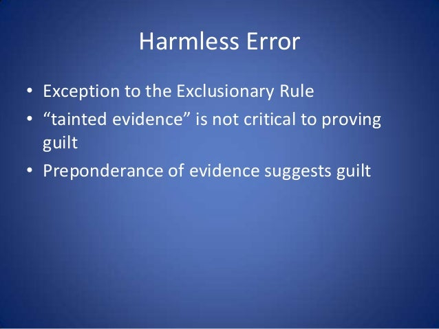exceptions of the exclusionary rule the inevitability doctrine The exclusionary rule i & ii jack wade nowlin jessie d puckett, jr, lecturer in law  b true inevitability iii the impeachment exception to the exclusionary rule  doctrine, and the.