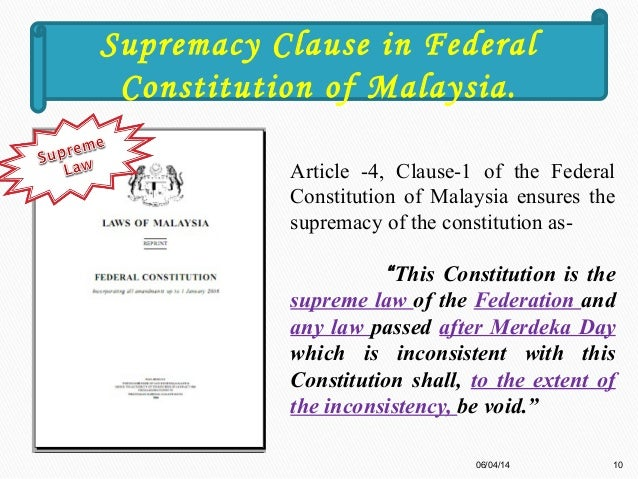 constitutional supremacy in malaysia essay Dicey, parliamentary sovereignty and the rule of law  williams g, australian constitutional law & theory:  favours the supremacy of the law.