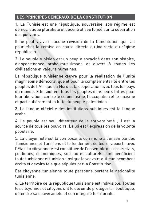 1LES PRINCIPES GENERAUX DE LA CONSTITUTION1. La Tunisie est une république, souveraine, son régime estdémocratique plurali...