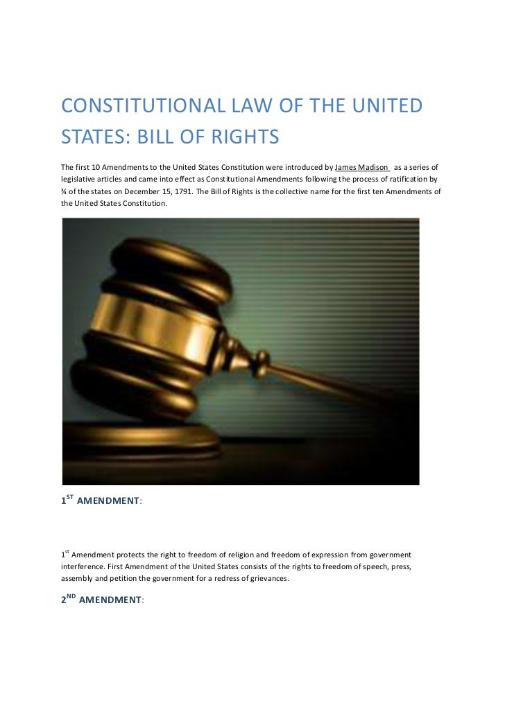 CONSTITUTIONAL LAW OF THE UNITEDSTATES: BILL OF RIGHTSThe first 10 Amendments to the United States Constitution were intro...