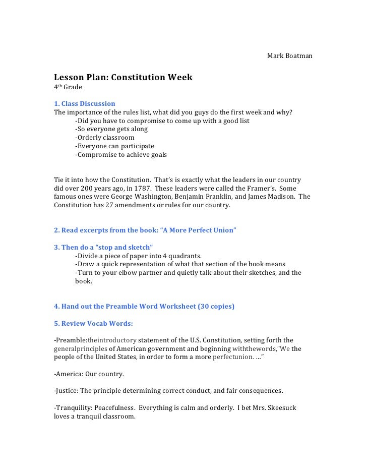 Mark BoatmanLesson Plan: Constitution Week4th Grade1. Class DiscussionThe importance of the rules list, what did you guys ...