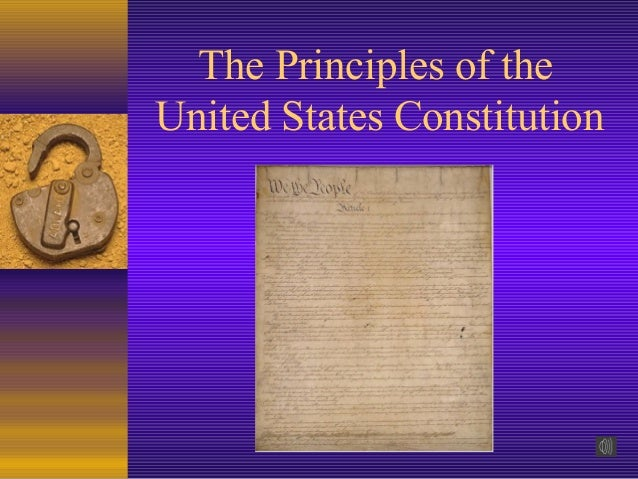 The Principles of theUnited States Constitution