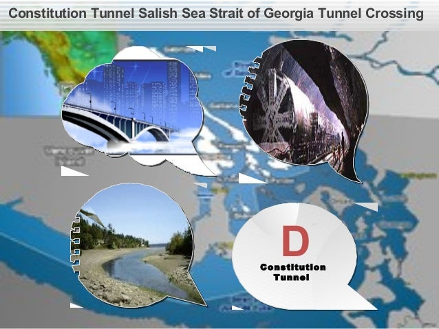 Constitution Tunnel Salish Sea Strait of Georgia Tunnel CrossingBridges BoredTunnelsA BPenelakutIslandRecreationCenterCCon...