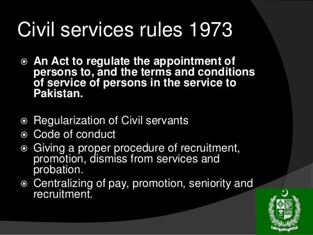 Civil Service Act : Civil services act and reforms in pakistan