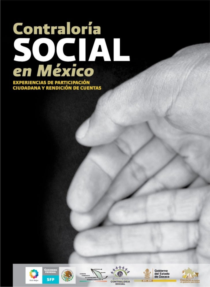 Contraloría social en MéxicoExperiencias de participación ciudadana y rendición de cuentas