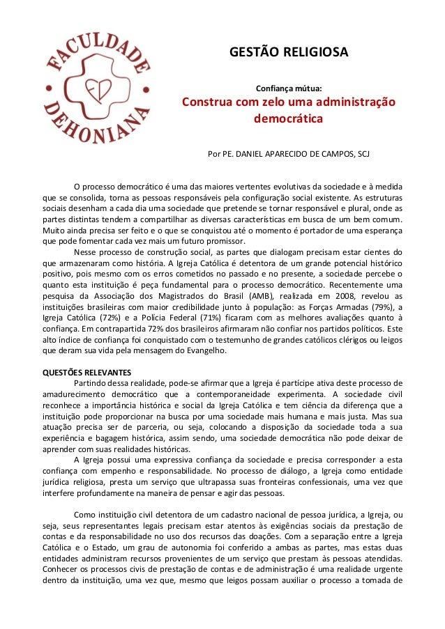 GESTÃO RELIGIOSA Confiança mútua: Construa com zelo uma administração democrática Por PE. DANIEL APARECIDO DE CAMPOS, SCJ ...