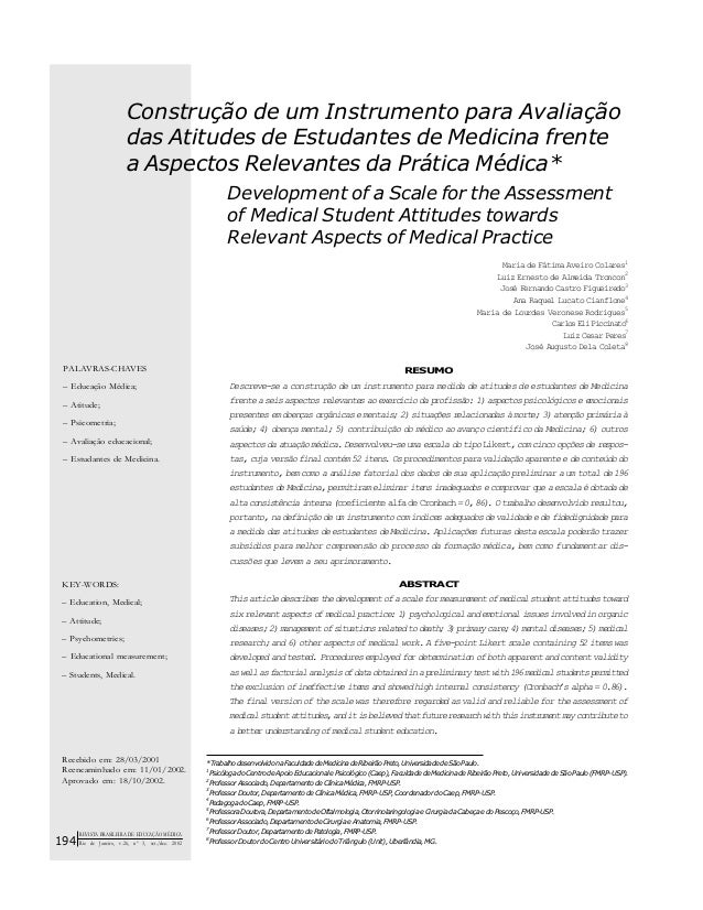 Construção de um Instrumento para Avaliação das Atitudes de Estudantes de Medicina frente a Aspectos Relevantes da Prática...