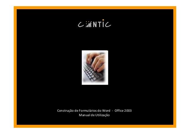 ConstruConstruçção de Formulão de Formuláários do Wordrios do Word -- Office 2003Office 2003 Manual de UtilizaManual de Ut...