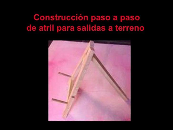Construcción paso a paso de atril para salidas a terreno