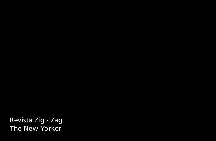 Revista Zig - ZagThe New Yorker