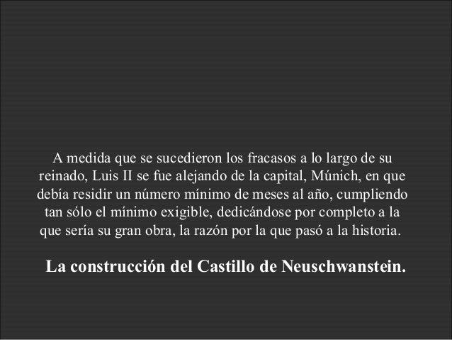 Construcción Castillo Neuschwanstein