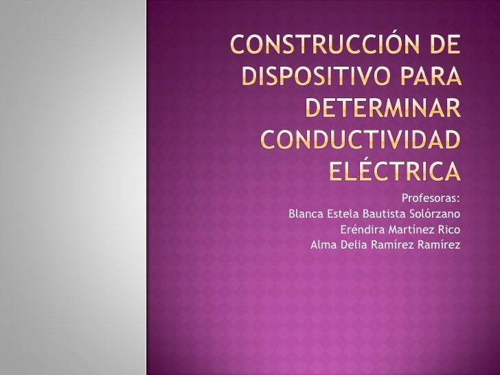 Profesoras:Blanca Estela Bautista Solórzano         Eréndira Martínez Rico    Alma Delia Ramírez Ramírez