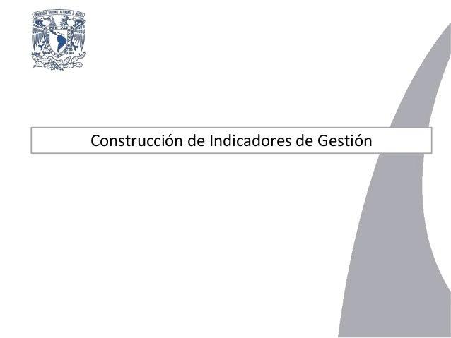 Construcción de Indicadores de Gestión