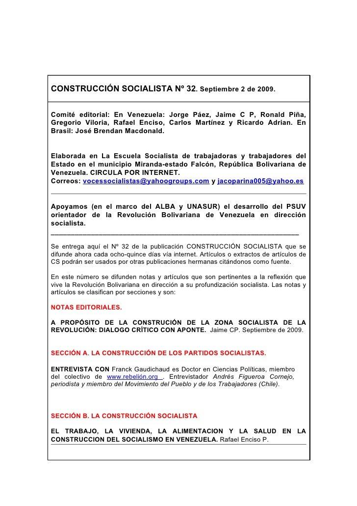 CONSTRUCCIÓN SOCIALISTA Nº 32. Septiembre 2 de 2009.   Comité editorial: En Venezuela: Jorge Páez, Jaime C P, Ronald Piña,...