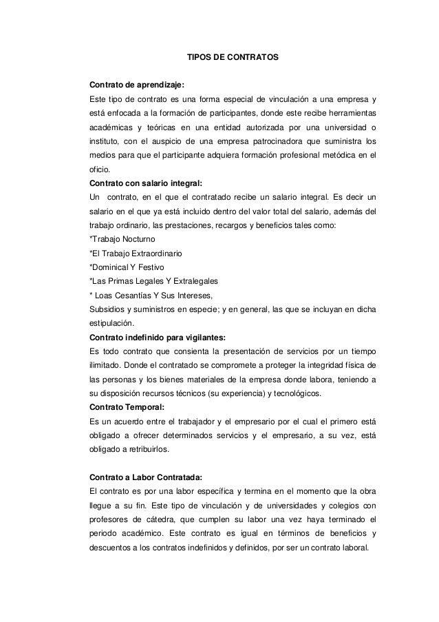 TIPOS DE CONTRATOS  Contrato de aprendizaje: Este tipo de contrato es una forma especial de vinculación a una empresa y es...