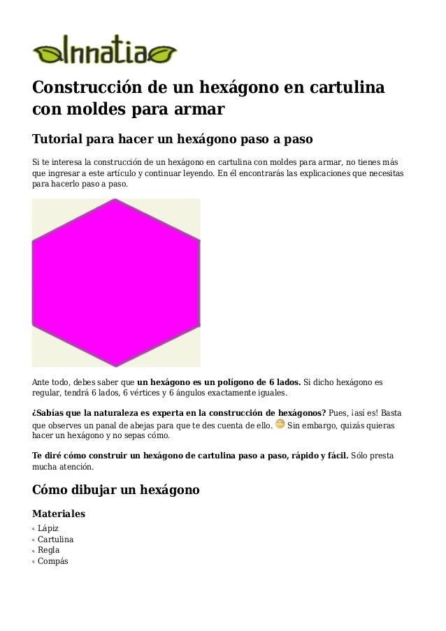 Construccion de un hexagono en cartulina con moldes para for Construccion de un vivero paso a paso