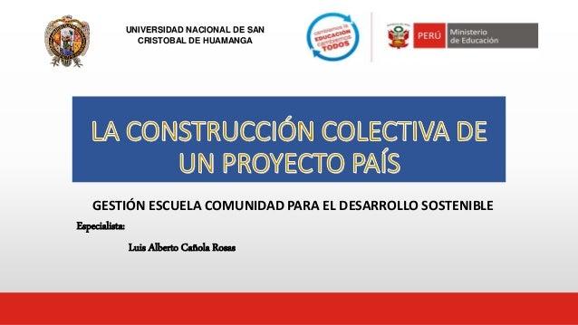 Construccion colectiva de un proyecto del pais for Proyectos de construccion de escuelas