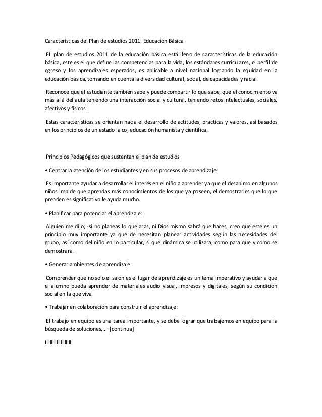 Características del Plan de estudios 2011. Educación Básica EL plan de estudios 2011 de la educación básica está lleno de ...