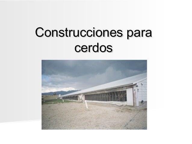 Construcciones para cerdos