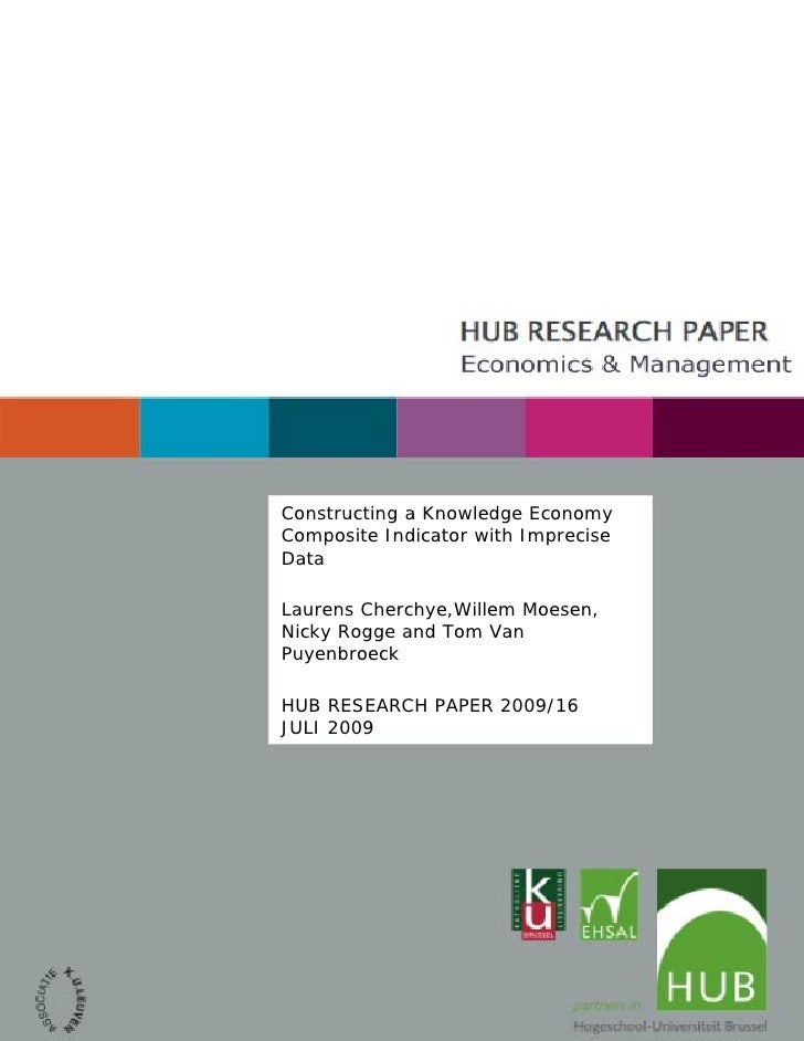 Constructing a Knowledge Economy Composite Indicator with Imprecise Data  Laurens Cherchye,Willem Moesen, Nicky Rogge and ...