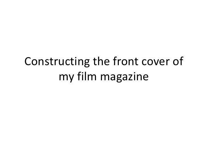 Constructing the front cover of      my film magazine