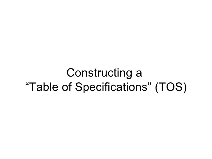 """Constructing a  """"Table of Specifications"""" (TOS)"""