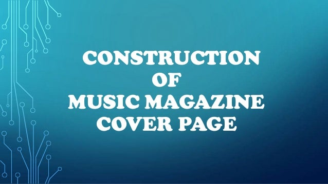CONSTRUCTION      OFMUSIC MAGAZINE  COVER PAGE