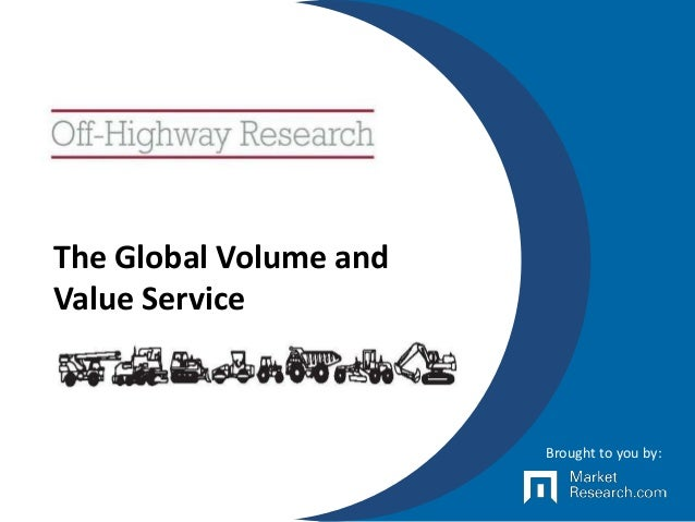 The Global Volume and Value Service Brought to you by: