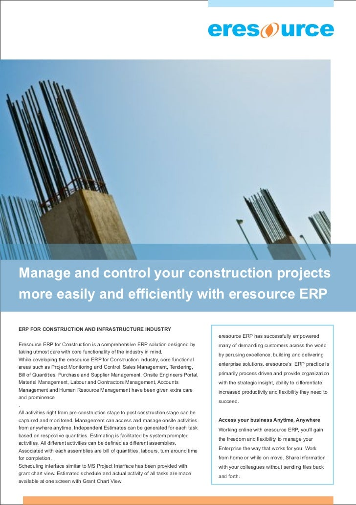 Manage and control your construction projectsmore easily and efficiently with eresource ERPERP FOR CONSTRUCTION AND INFRAS...