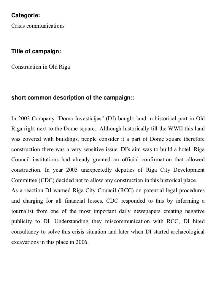 Categorie:Crisis communicationsTitle of campaign:Construction in Old Rigashort common description of the campaign::In 2003...