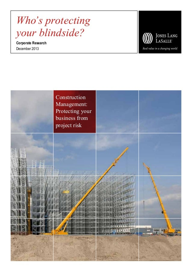 Who's protecting your blindside? Corporate Research December 2013  Construction Management: Protecting your business from ...