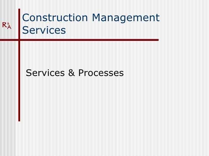 Building Management Services : Construction management services