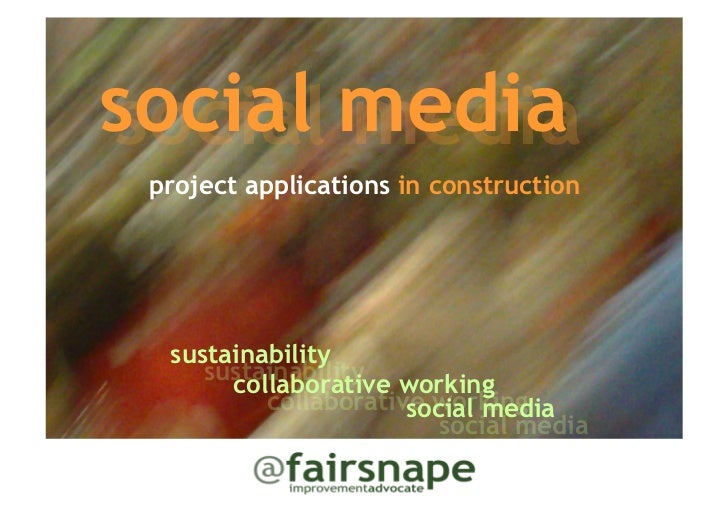 social mediasocial media project applications in construction  sustainability     sustainability working       collaborati...