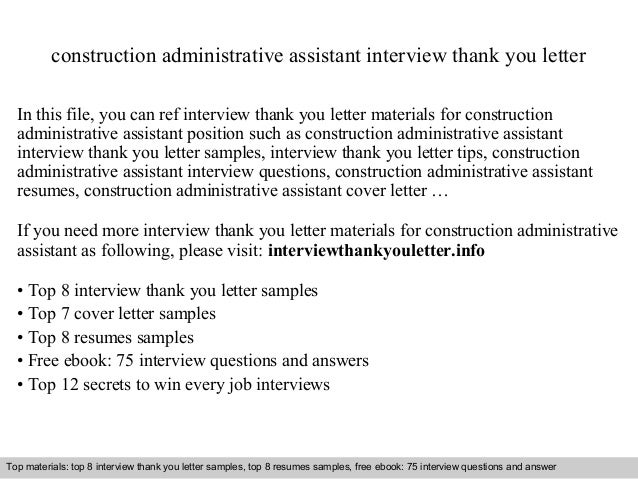Construction Administrative Assistant Interview Thank You Letter In This  File, You Can Ref Interview Thank ...