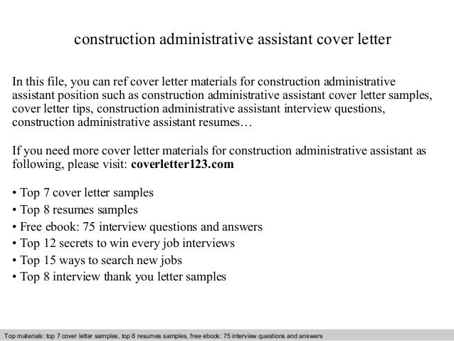 Construction Administrative Assistant Cover Letter In This File, You Can  Ref Cover Letter Materials For ...