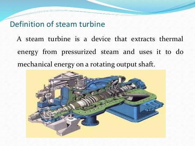 Construction and manufacturing of steam turbine